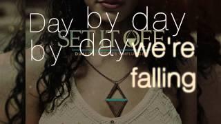 Why Worry (acoustic) - Set It Off (Lyrics)