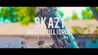Skaz One x Hustle Till I Drop [Official Music Video]