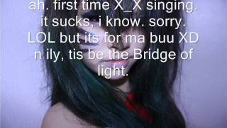 First song cover : bridge of light
