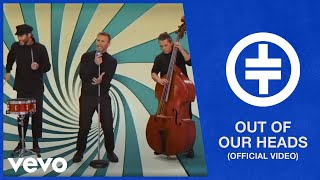 Take That - Out Of Our Heads (Official Video)