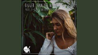 Bigger Than the Night (Radio Edit)