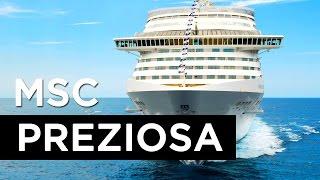 Navio MSC PREZIOSA - Msc Cruzeiros