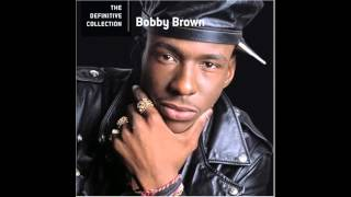 Bobby Brown if it ain't good enough