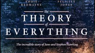 The Theory of Everything Soundtrack 21 - A Brief History of Time