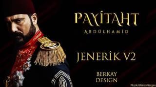 Payitaht Abdülhamid - Jenerik Yeni Versiyon (V2) #2