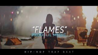 'Flames' Trap Beat Instrumental 2018   Dark Hard Rap HipHop Type Beat