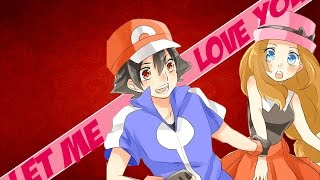 ♥♪♫ LET ME LOVE YOU // Amourshipping // AMV {Ash & Serena}♥♪♫