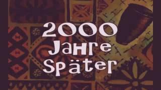 2000 Jahre später (MIT BEAT MINI EDITION)