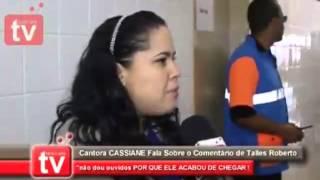 POLÊMICA THALLES ROBERTO ACIMA DA MÉDIA. OPINIÃO CASSIANE