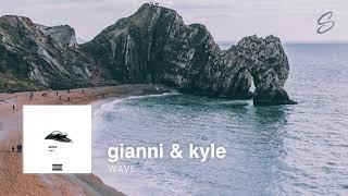 gianni & kyle - wave (prod. nicky quinn)