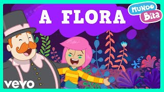 Mundo Bita - A Flora ft. Larissa Lisboa