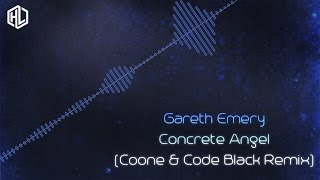 Gareth Emery ft. Christine Novelli - Concrete Angel (Coone & Code Black Remix) (HQ Rip)
