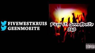 Fayv ft. GeenMoeite - B&B