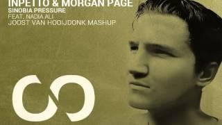 Inpetto & Morgan Page Feat. Nadia Ali - Sinobia Pressure (Joost van Hooijdonk Mashup)