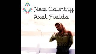 New Country- Axel Fields(Loops)