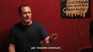 Une moralité minimum? Retournez dans la monde! - Tim Conway