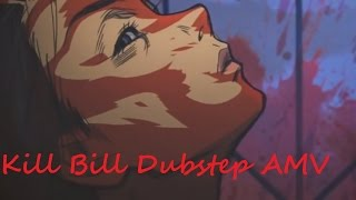 Kill Bill Dubstep AMV - I Need A Doctor