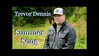 Trevor Dennis - Summer Song (Official Lyric Video)