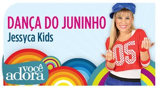 Jessyca Kids - Dança do Juninho (DVD Jornal da Alegria)