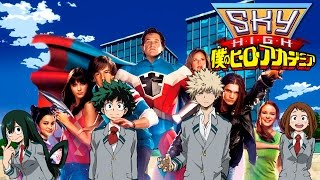 Sky High OPENING | Boku no Hero Academia Movie Live Action