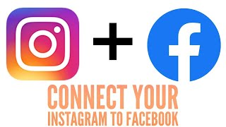 UPDATED 2018 How to connect Instagram to Facebook Page/Link My Instagram and Facebook together