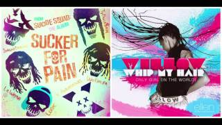 Sucker For Pain X Whip My Hair - Willow Smith vs. Suicide Squad