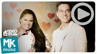 Acontece - Cassiane e Jairinho - COM LETRA (VideoLETRA® oficial MK Music)