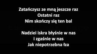 Krzysztof Krawczyk - Ostatni raz zatańczysz ze mną  Tekst