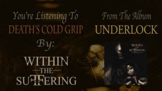 Death's Cold Grip - Within The Suffering