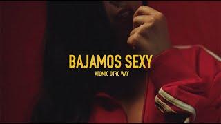 Atomic Otro Way - Bajamos Sexy (Official Video)