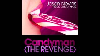 Jason Nevins feat. Greg Nice - Candyman (The Revenge) (Cover Art)