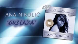 Ana Nikolic - Ekstaza - (Audio 2008) HD