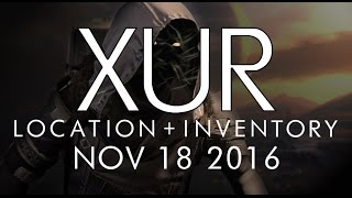 Destiny - Xur Location & Inventory for 11-18-16 / November 18, 2016 - Rise of Iron!
