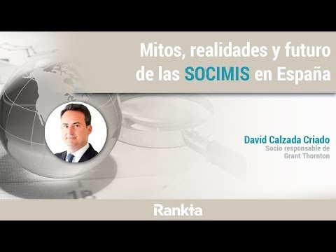 Mitos, realidades y futuro de las SOCIMIS en España