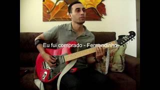 Eu fui comprado - Fernandinho - Guitarra Cover