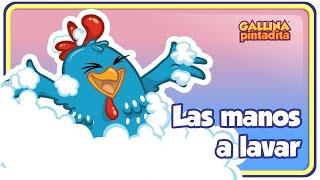 Las Manos a Lavar - Gallina Pintadita 3 - Oficial - Canciones infantiles para niños y bebés
