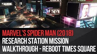 Marvel's Spider-Man - Research Station Mission Walkthrough - Reboot Times Square