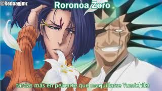 Roronoa Zoro vs Zaraki Kenpachi Redaay
