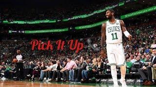 "Kyrie Irving- ""Pick It Up"" ( Famous Dex Ft. A$ap Rocky ) NBA MIX‼️"