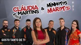 Cláudia Martins & Minhotos Marotos - Gosto tanto de ti