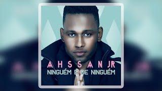 Ahssan Junior - Ninguém é de Ninguém