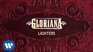 "Gloriana - ""Lighters"" (Official Audio)"