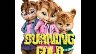 Burning Gold - Chipmunks Version
