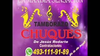 """""""Tamborazo Chuques"""" de Jesús Rodarte - Fresnillo, Zac."""