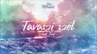 Ben Mornin - Tavaszi szél (feat. Fréd)