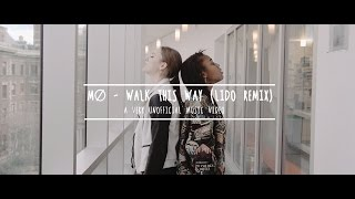 MØ - Walk This Way (Lido Remix) - A Very Unofficial Music Video