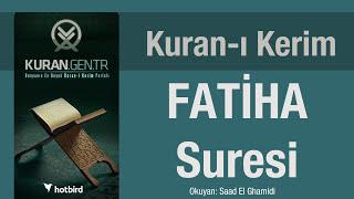 Fatiha Suresi, Dinle, Ezberle, Türkçe meali oku. Kuran.gen.tr