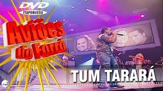 Aviões do Forró - 1º DVD Oficial - Tum Tarará