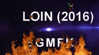 BGMFK - Loin (2016)