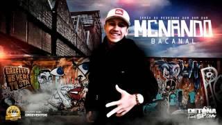 MC Nando   Bacanal Perera DJ Lançamento 2014